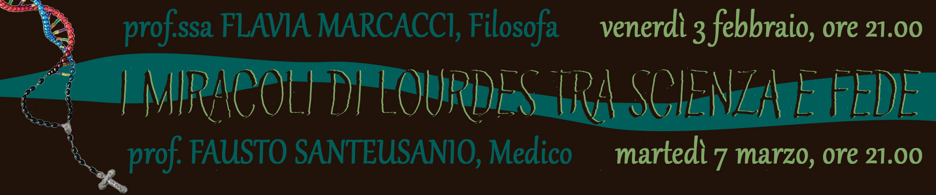 I MIRACOLI DI LOURDES TRA SCIENZA E FEDE - prof. Fausto Santeusanio