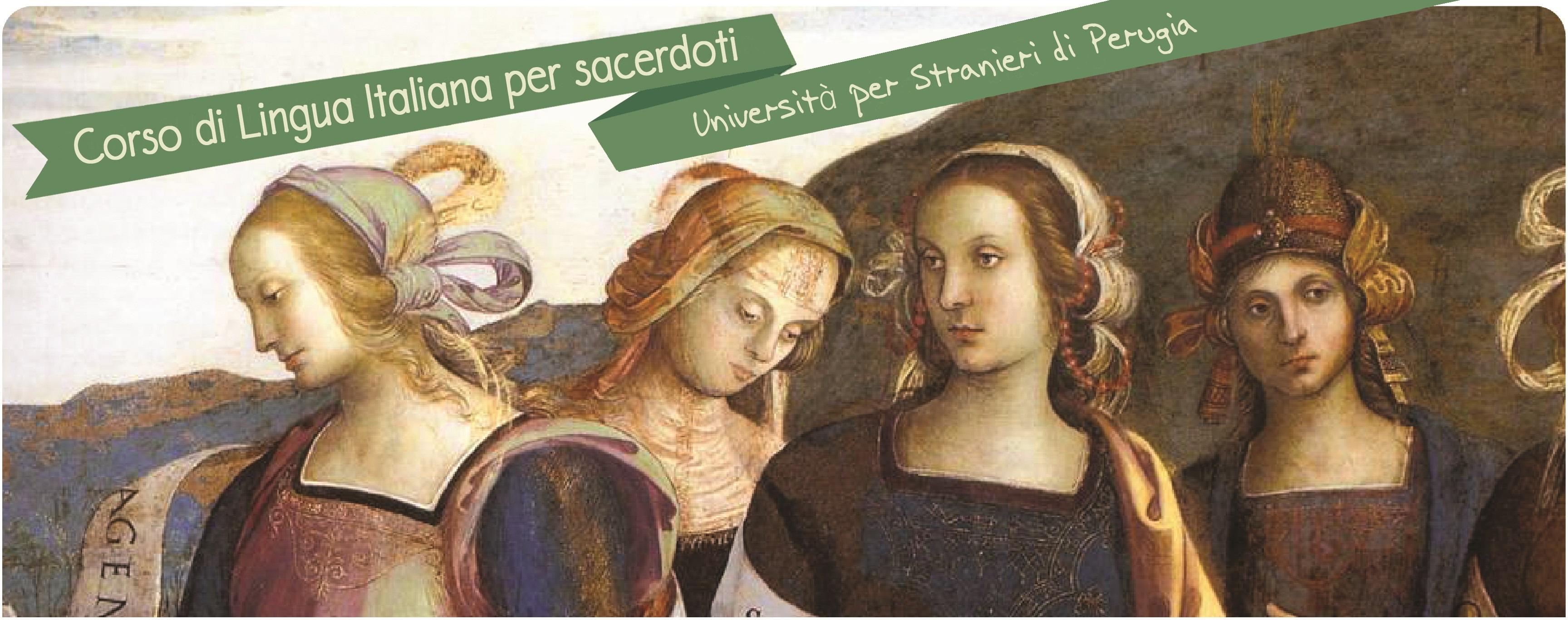 CORSO DI LINGUA ITALIANA PER SACERDOTI E RELIGIOSI - Università per Stranieri di Perugia