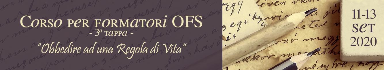 CORSO PER FORMATORI OFS - III e IV tappa